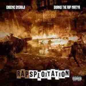 Rapsploitation BY Endemic Emerald X Skanks The Rap Martyr